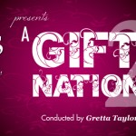Tickets now on sale for A Gift to the Nation II!